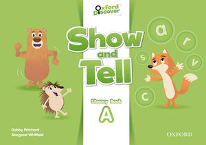 SHOW AND TELL A LITERACY BOOK