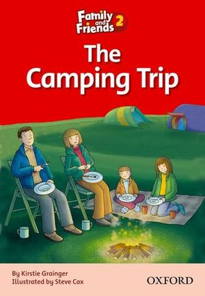 THE CAMPING TRIP FAMILY AND FRIENDS 2