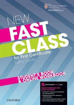 NEW FAST CLASS FOR FIRST CERTIFICATE STUDENT´S BOOK