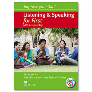 IMPROVE YOUR SKILLS.  LISTENING & SPEAKING FOR FIRST WITH KEY