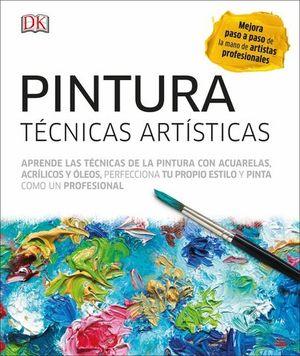 PINTURA.  TECNICAS ARTISTICAS