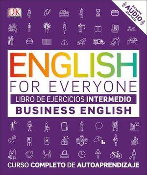 BUSINESS ENGLISH NIVEL INTERMEDIO EJERCICIOS. ENGLISH EVERYONE