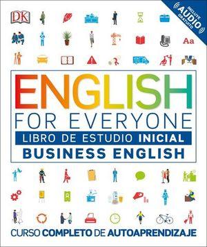 BUSINESS ENGLISH NIVEL INICIAL LIBRO.  ENGLISH FOR EVERYONE