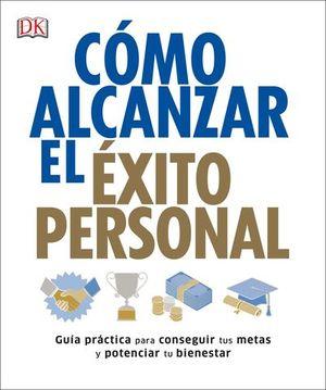 COMO ALCANZAR EL EXITO PERSONAL