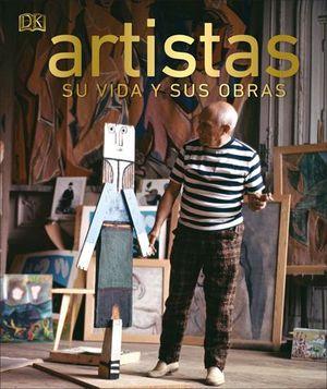ARTISTAS SU VIDA Y SUS OBRAS