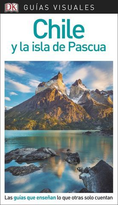 CHILE Y LA ISLA DE PASCUA GUIA VISUALES ED. 2018
