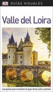 VALLE DEL LOIRA GUIAS VISUALES ED. 2018