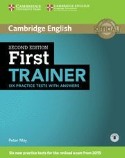 FIRST TRAINER SIX PRACTICE TEST WITH ANSWERS 2ª ED. 2015
