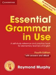 ESSENTIAL GRAMMAR IN USE WITH ANSWERS AND EBOOK 4ª ED. 2015