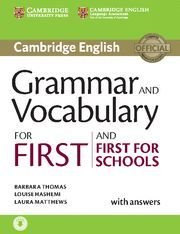 GRAMMAR AND VOCABULARY FOR FIRST AND FIRST FOR SCHOOL WITH ANSWERS CD