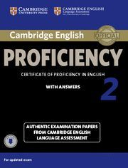 CAMBRIDGE ENGLISH PROFICIENCY 2 WITH ANSWERS