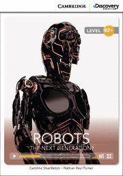 ROBOTS, NEXT GENERATION?