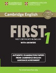 CAMBRIDGE FIRST CERTIFICATE IN ENGLISH 1 WITH ANSWERS ED. 2015