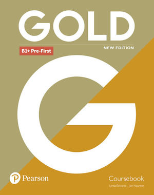 GOLD PRE - FIRST COURSBOOK NEW EDITION ED. 2018 ( ED. INGLES )