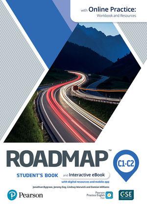 ROADMAP C1-C2 STUDENT'S BOOK & INTERACTIVE EBOOK WITH ONLINE PRACTICE, DIGITAL RESOURCES & APP