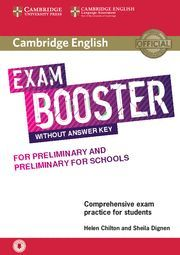 EXAM BOOSTER WITH ANSWER KEY FOR PRELIMINARY FOR SCHOOLS ED. 2018