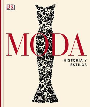 MODA. HISTORIAS Y ESTILOS