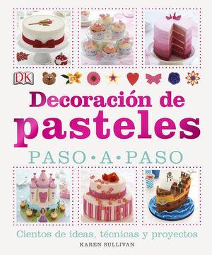 DECORACION DE PASTELES PASO A PASO