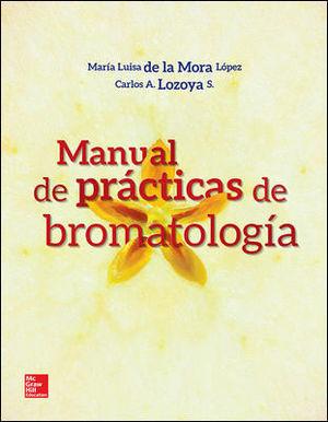 MANUAL DE PRACTICAS DE BROMATOLOGIA