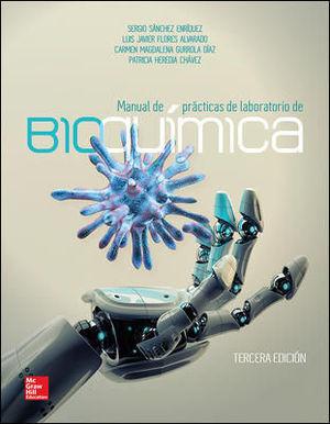 MANUAL DE PRACTICAS DE LABORATORIO DE BIOQUIMICA 3ª ED. 2014
