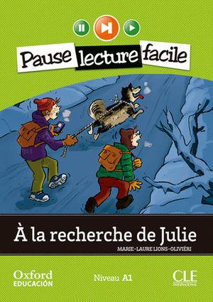 PAUSE LEC FACILE A1 A LA RECHERCHE DE JULIE + CD
