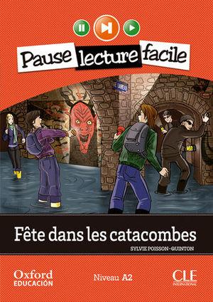 PAUSE LEC FACILE A2 FETE DANS LES CATACOMBES + CD