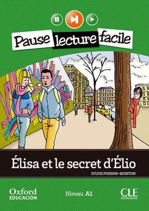 PAUSE LEC FACILE A1 ELISA ET LE SECRET D´ELIO + CD