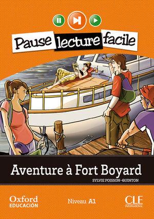PAUSE LECTURE FACILE AVENTURE A FORT BOYARD