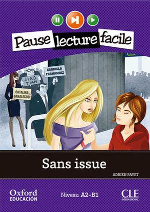 PAUSE LEC FACILE A2-B1 SANS ISSUE + CD