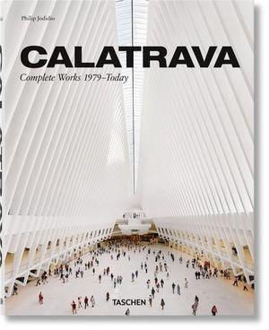 CALATRAVA. OBRA COMPLETA 1979-HOY