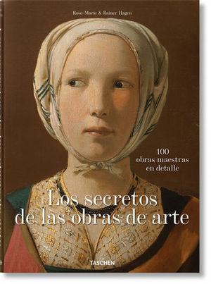LOS SECRETOS DE LAS OBRAS DE ARTE. 100 OBRAS MAESTRAS EN DETALLE.
