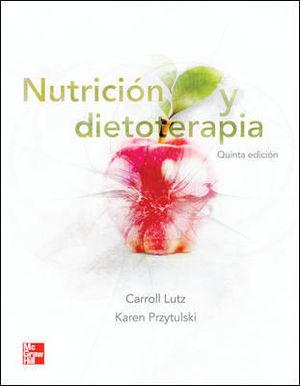 NUTRICION Y DIETOTERAPIA 5ª ED. 2011
