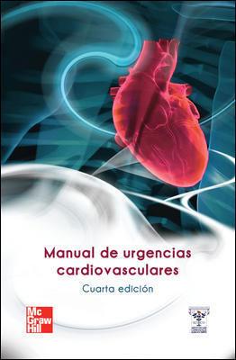 MANUAL DE URGENCIAS CARDIOVASCULARES 4ª ED. 2012