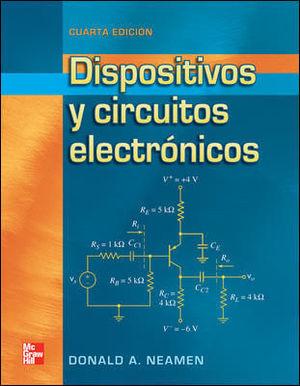 DISPOSITIVOS Y CIRCUITIOS ELECTRONICOS 4ª ED. 2012