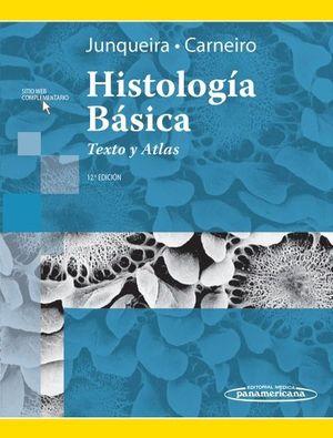 HISTOLOGIA BASICA. TEXTO Y ATLAS. 12ª EDICION 2015