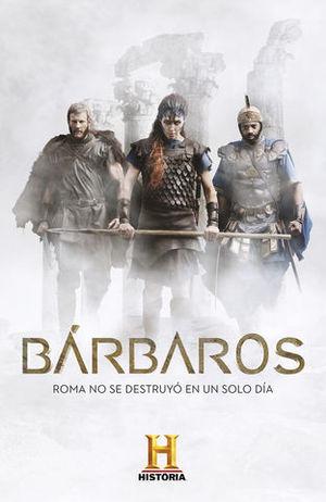 BARBAROS ROMA NO SE DESTRUYO EN UN SOLO DIA