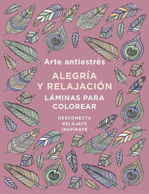 ALEGRIA Y RELAJACION. ARTE ANTIESTRES