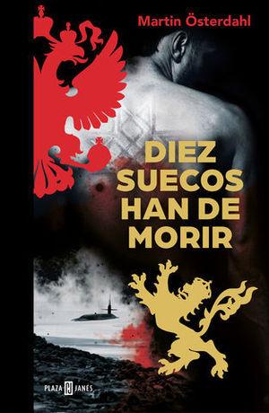 DIEZ SUECOS HAN DE MORIR