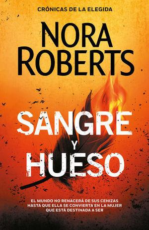 SANGRE Y HUESO  ( CRONICAS DE LA ELEGIDA 2 )