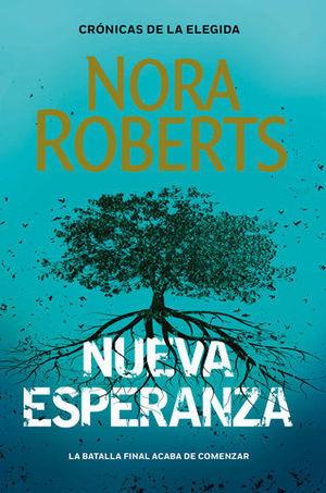 NUEVA ESPERANZA  ( CRONICAS DE LA ELEGIDA 3 )