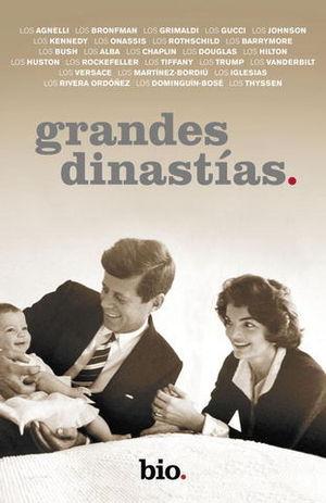 GRANDES DINASTIAS
