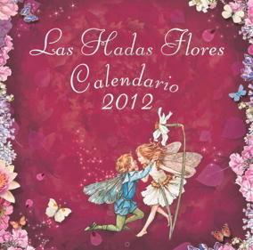 CALENDARIO 2012 LAS HADAS FLORES