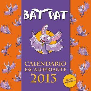 CALENDARIO 2013 BAT PAT ESCALOFRIANTE