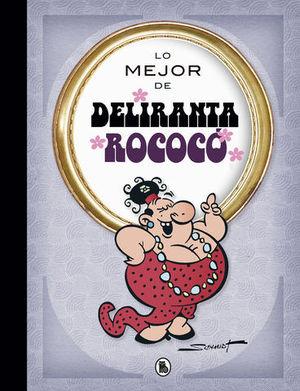 LO MEJOR DE... DELIRANTA ROCOC