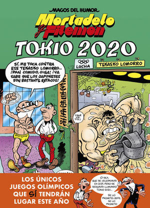 MAGOS DEL HUMOR MORTADELO Y FILEMON.  TOKIO 2020