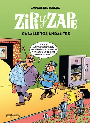 MAGOS DEL HUMOR ZIPI ZAPE 8. CABALLEROS ANDANTES