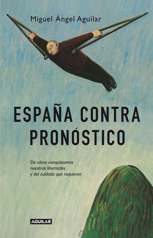 ESPAÑA CONTRA PRONOSTICO