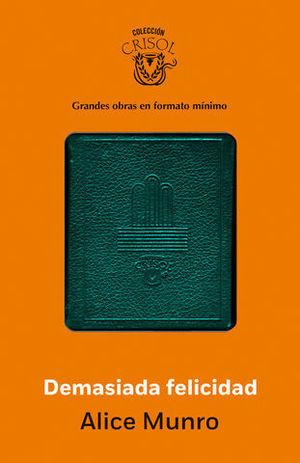 DEMASIADA FELICIDAD CRISOLIN 2014