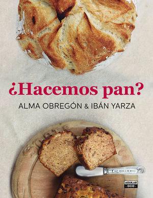 HACEMOS PAN ?