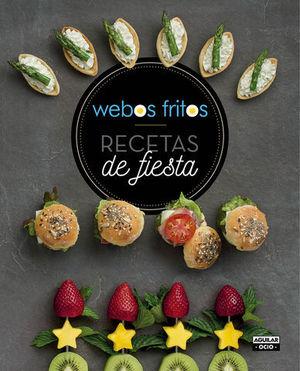 WEBOS FRITOS RECETAS DE FIESTA